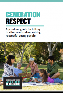 Generation Respect - A practical guide for talking to other adults about raising respectful young people.